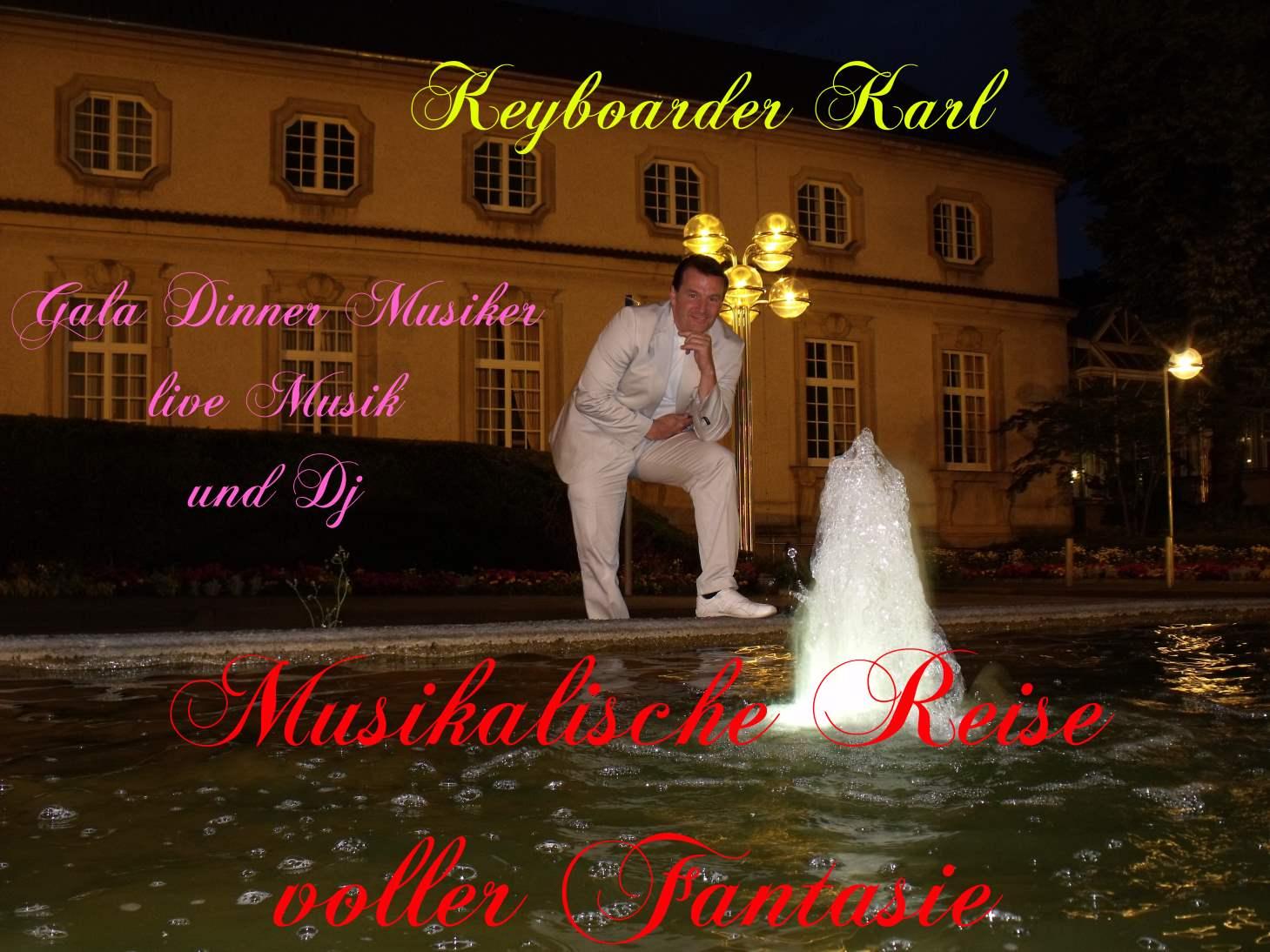 Gala Dinner und Sekt Empfang - Hochzeit und Geburtstag mit Alleinunterhalter und Party DJ Keyboarder Karl
